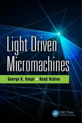 Light Driven Micromachines by George K. Knopf