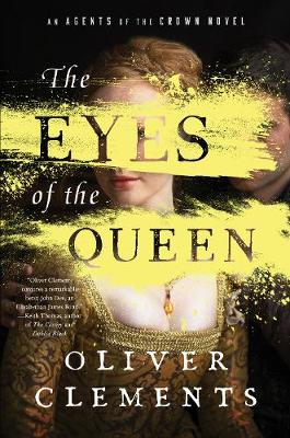 The Eyes of the Queen: A Novel book