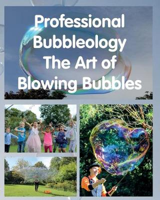 Professional Bubbleology. by Philip Maxwell Stewart