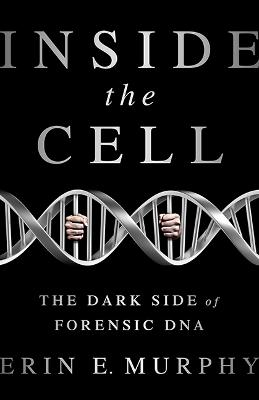 Inside the Cell by Erin Murphy