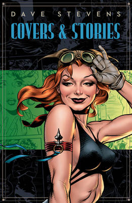 Dave Stevens' Stories & Covers book