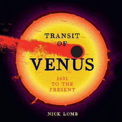 Transit of Venus by Nick Lomb