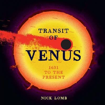 Transit of Venus by Dr. Nick Lomb