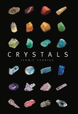 Crystals: A complete guide to crystals and color healing by Jennie Harding