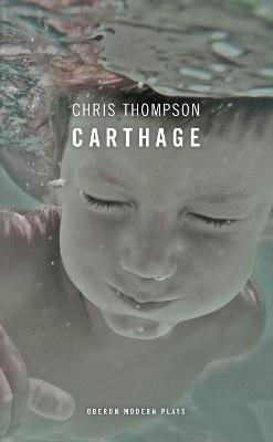 Carthage by Chris Thompson