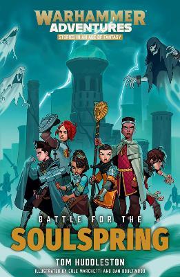 Battle for the Soulspring by Tom Huddleston