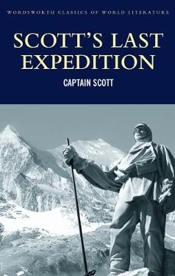 Scott's Last Expedition by Captain Robert Falcon Scott