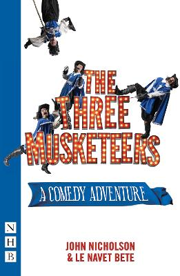 The Three Musketeers: A Comedy Adventure book