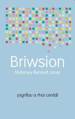 Briwsion   Ysgrifau a Rhai Cerddi by Myfanwy Jones