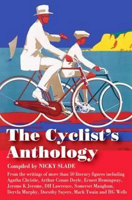 Cycling Anthology by Nicky Slade