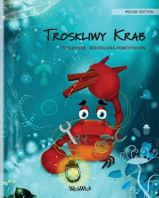 """Troskliwy Krab (Polish Edition of """"The Caring Crab"""") by Tuula Pere"""