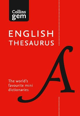 Collins English Thesaurus Gem Edition by Collins Dictionaries