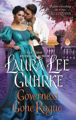 Governess Gone Rogue: Dear Lady Truelove by Laura Lee Guhrke