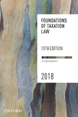 Foundations of Taxation Law 2018 by Stephen Barkoczy
