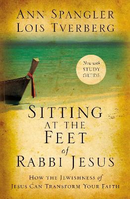 Sitting at the Feet of Rabbi Jesus by Ann Spangler