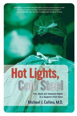 Hot Lights, Cold Steel by Dr Michael J Collins