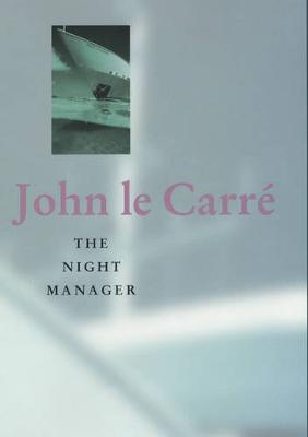 The Night Manager by John le Carre