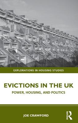 Evictions in the UK: Power, Housing, and Politics book