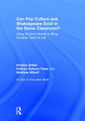 Can Pop Culture and Shakespeare Exist in the Same Classroom? book