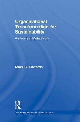 Organizational Transformation for Sustainability by Mark Edwards