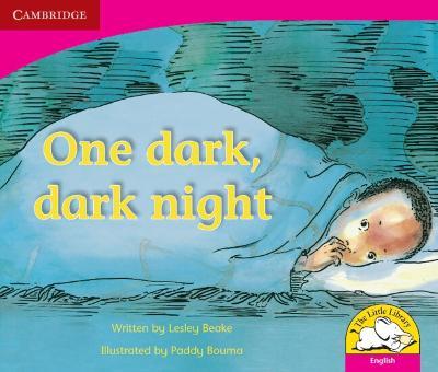 One dark, dark night One dark, dark night by Lesley Beake