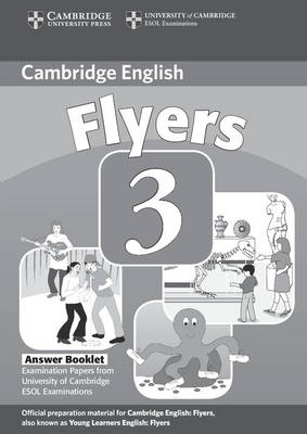 Cambridge Young Learners English Tests Flyers 3 Answer Booklet book