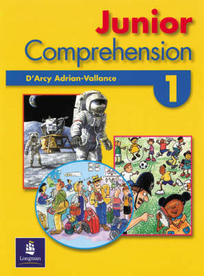 Junior Comprehension Book 1 by D'Arcy Adrian-Vallance