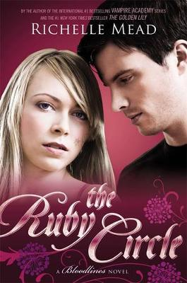 Ruby Circle by Richelle Mead