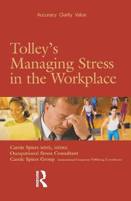 Tolley's Managing Stress in the Workplace book