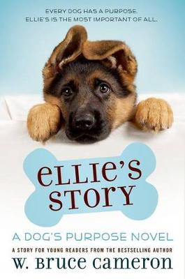 Ellie's Story by W. Bruce Cameron