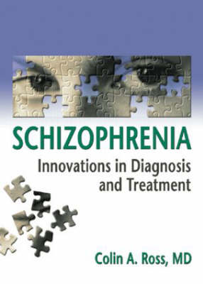 Schizophrenia by Colin Ross