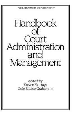 Handbook of Court Administration and Management book