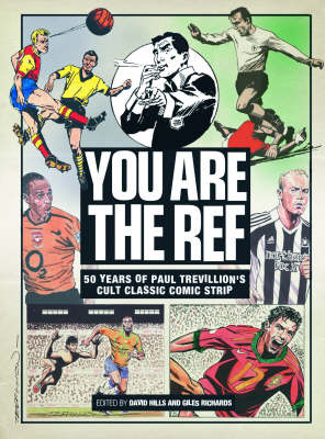 """""""You are the Ref"""" by Paul Trevillion"""