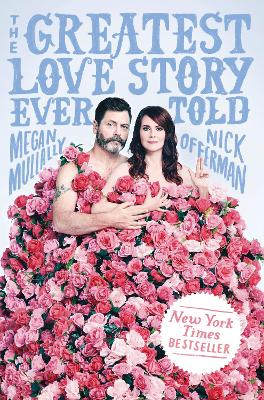 The Greatest Love Story Ever Told: An Oral History book