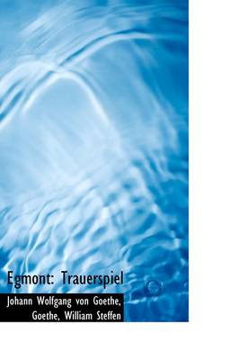 Egmont: Trauerspiel by William Wolfgang