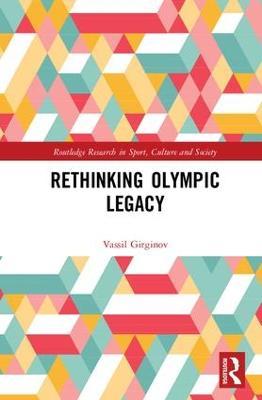 Rethinking Olympic Legacy by Vassil Girginov