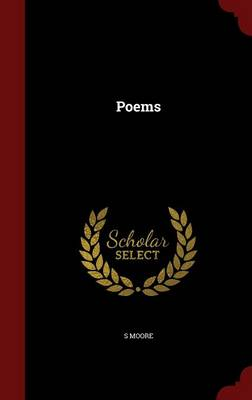 Poems by S. Moore