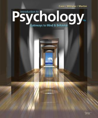 Introduction to Psychology: Gateways to Mind and Behavior book