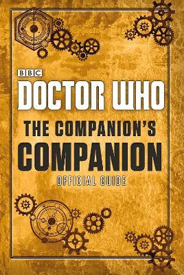 Doctor Who: The Companion's Companion by Clara Oswald
