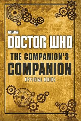 Doctor Who: The Companion's Companion by Craig Donaghy