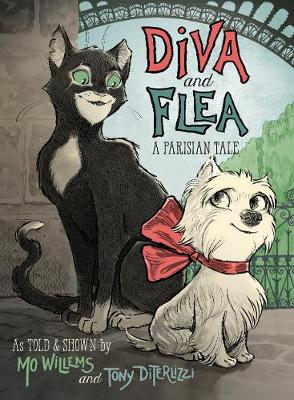 Diva and Flea: A Parisian Tale by Mo Willems