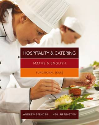 Maths & English for Hospitality and Catering: Functional Skills book