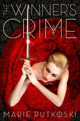 Winner's Crime by Marie Rutkoski
