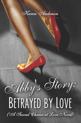 Abby's Story by Karen Anderson