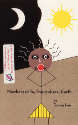 Nowheresville, Everywhere, Earth by Donna Lee