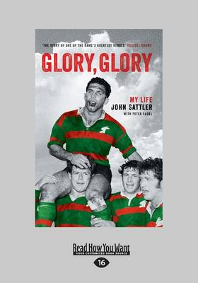 Glory, Glory by John Sattler and Peter Badel