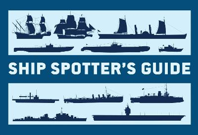 Ship Spotter's Guide by Angus Konstam