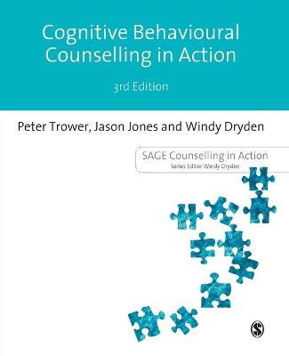Cognitive Behavioural Counselling in Action by Peter Trower