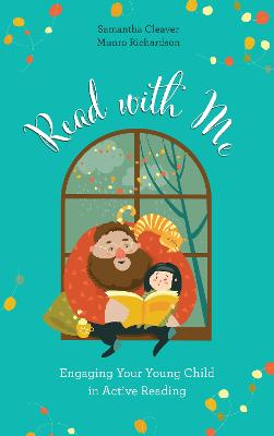 Read with Me: Engaging Your Young Child in Active Reading book