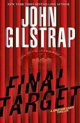 Final Target by John Gilstrap